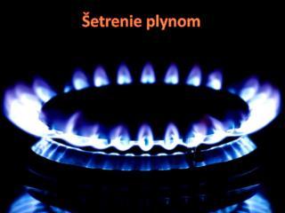 �etrenie plynom