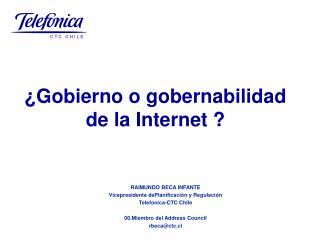 RAIMUNDO BECA INFANTE Vicepresidente dePlanificación y Regulación Telefonica-CTC Chile