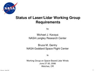 Status of Laser/Lidar Working Group Requirements
