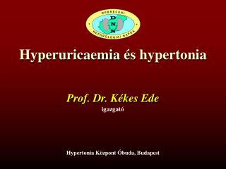 Hyperuricaemia  és  hypertonia