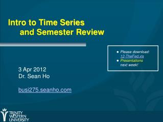 Intro to Time Series and Semester Review