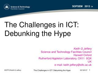 The Challenges in ICT: Debunking the Hype