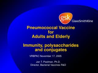 Pneumococcal Vaccine for  Adults and Elderly  Immunity, polysaccharides  and conjugates