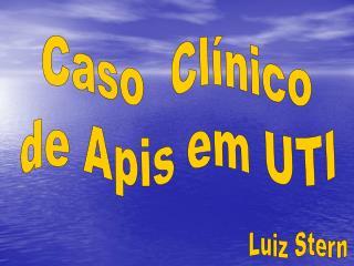 Caso  Clínico de Apis em UTI