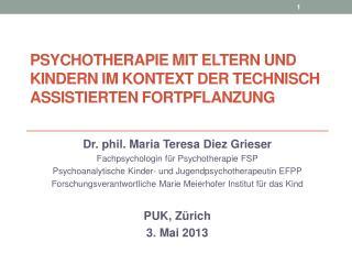 Psychotherapie  mit Eltern und Kindern im Kontext der technisch assistierten Fortpflanzung