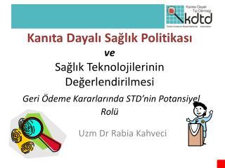 Uzm  Dr Rabia Kahveci