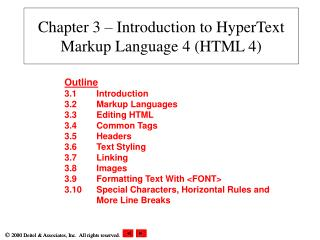 Chapter 3 � Introduction to HyperText Markup Language 4 (HTML 4)