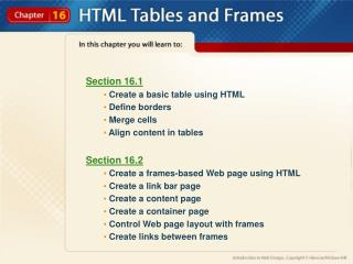 Section 16.1  Create a basic table using HTML  Define borders  Merge cells