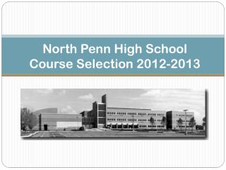 North Penn High School  Course Selection  2012-2013