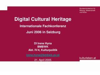 Digital Cultural Heritage Internationale Fachkonferenz  Juni 2006 in Salzburg