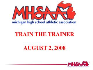 2008 Train the Trainers PowerPoint