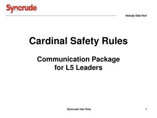 Cardinal Safety Rules Communication Package for L5 Leaders