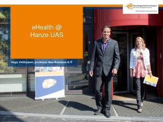 eHealth @ Hanze UAS