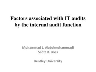 Factors associated with IT audits by the internal audit function