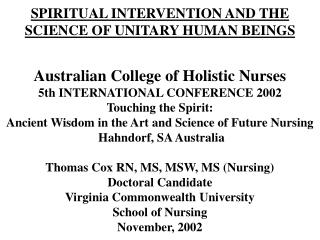 SPIRITUAL INTERVENTION AND THE SCIENCE OF UNITARY HUMAN BEINGS