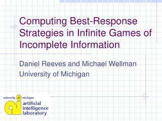 Computing Best-Response Strategies in Infinite Games of Incomplete Information