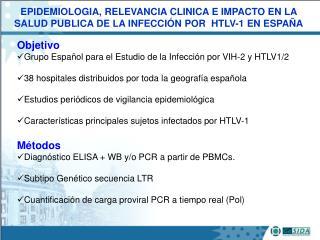 Objetivo Grupo Español para el Estudio de la Infección por VIH-2 y HTLV1/2