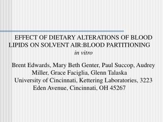 EFFECT OF DIETARY ALTERATIONS OF BLOOD LIPIDS ON SOLVENT AIR:BLOOD PARTITIONING  in vitro