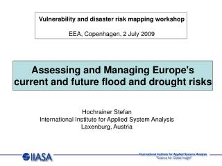 Assessing and Managing Europe's current and future flood and drought risks