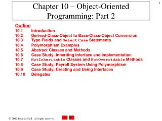 Chapter 10 – Object-Oriented Programming: Part 2