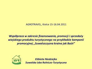AGROTRAVEL, Kielce 15-16.04.2011
