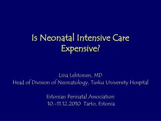Is Neonatal Intensive Care  Expensive?