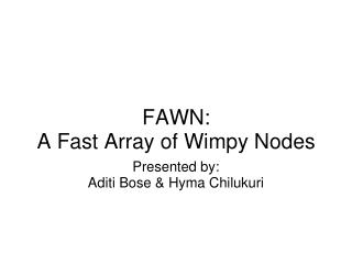 FAWN:  A Fast Array of Wimpy Nodes