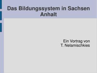 Das Bildungssystem in Sachsen Anhalt