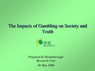 The Impacts of Gambling on Society and Youth