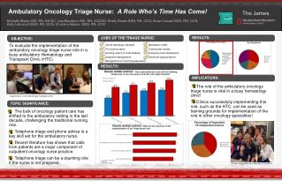 Ambulatory Oncology Triage Nurse:   A Role Who's Time Has Come!