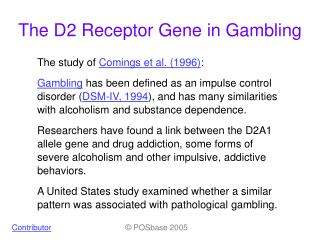 The D2 Receptor Gene in Gambling