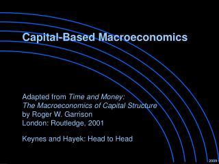 Capital-Based Macroeconomics