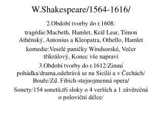 W.Shakespeare/1564-1616/