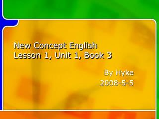 New Concept English Lesson 1, Unit 1, Book 3