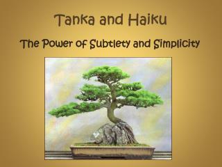Tanka and Haiku