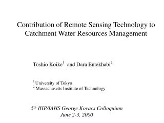 Contribution of Remote Sensing Technology to Catchment Water Resources Management