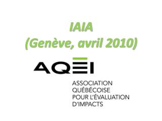 IAIA  (Gen�ve, avril 2010)