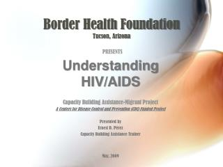 Border Health Foundation Tucson, Arizona