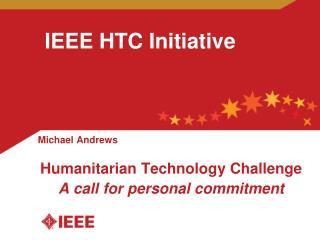 IEEE HTC Initiative
