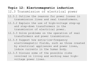 Topic 12: Electromagnetic induction 12.3 Transmission of electrical power