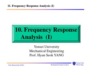 10. Frequency Response     Analysis  (I)