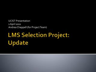 LMS Selection Project: Update