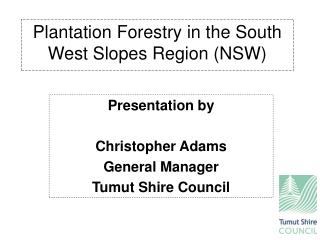 Plantation Forestry in the South West Slopes Region (NSW)