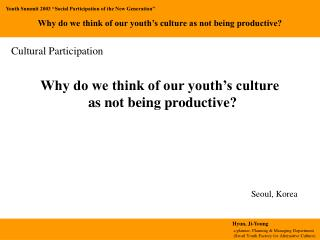 "Youth Summit 2003 ""Social Participation of the New Generation"""