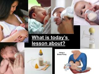 What is today's  lesson about?