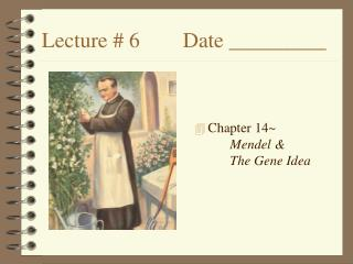 Lecture # 6		Date _________