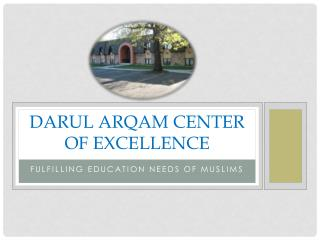 Darul Arqam  Center of Excellence