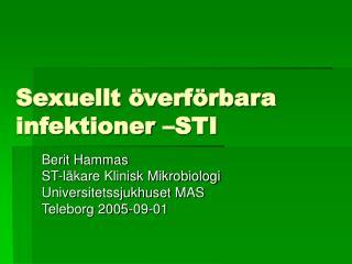 Sexuellt  verf rbara infektioner  STI