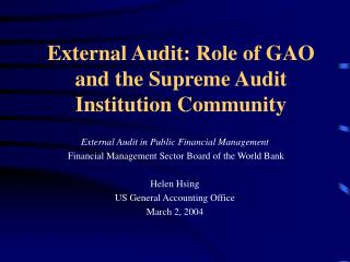 External Audit: Role of GAO and the Supreme Audit Institution Community