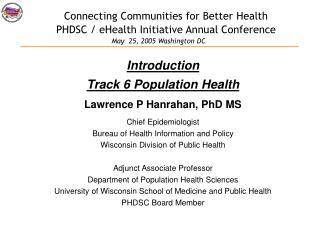 Connecting Communities for Better Health  PHDSC